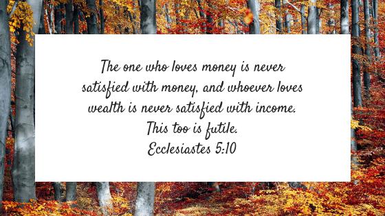 Eccelesiastes 5:10