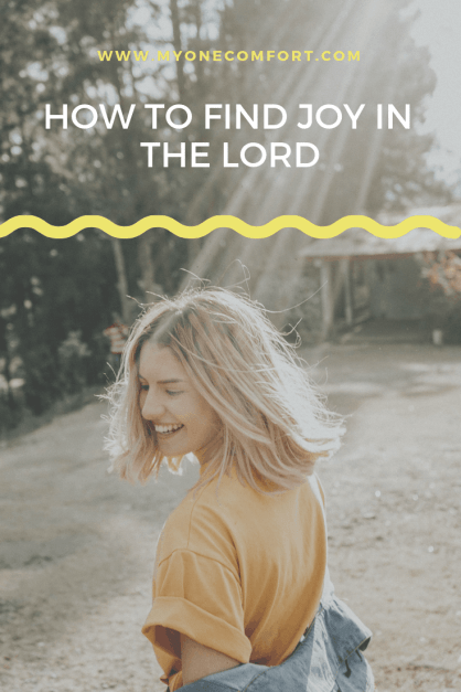 How To Find Joy In The Lord