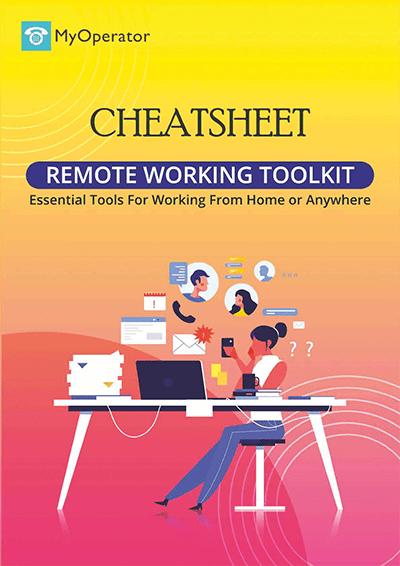 Remote working toolkit cheatsheet by MyOperator
