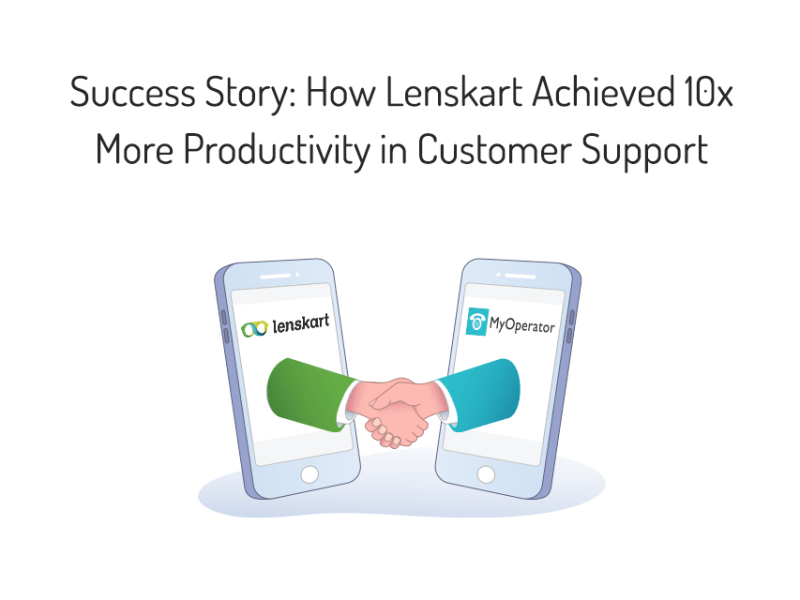 Success Story: How Lenskart Achieved 10x More Efficiency in Customer Support