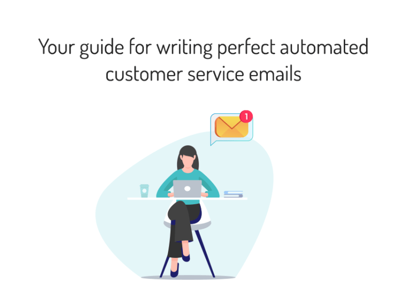 Guide for writing perfect automated customer service emails