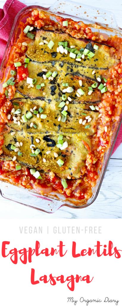 Eggplant lentils lasagna - Delicious vegan and gluten-free regular lasagna alternative.