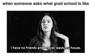 Grad school meme