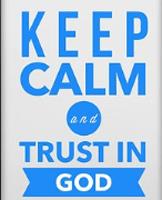 keep calm trust 7864