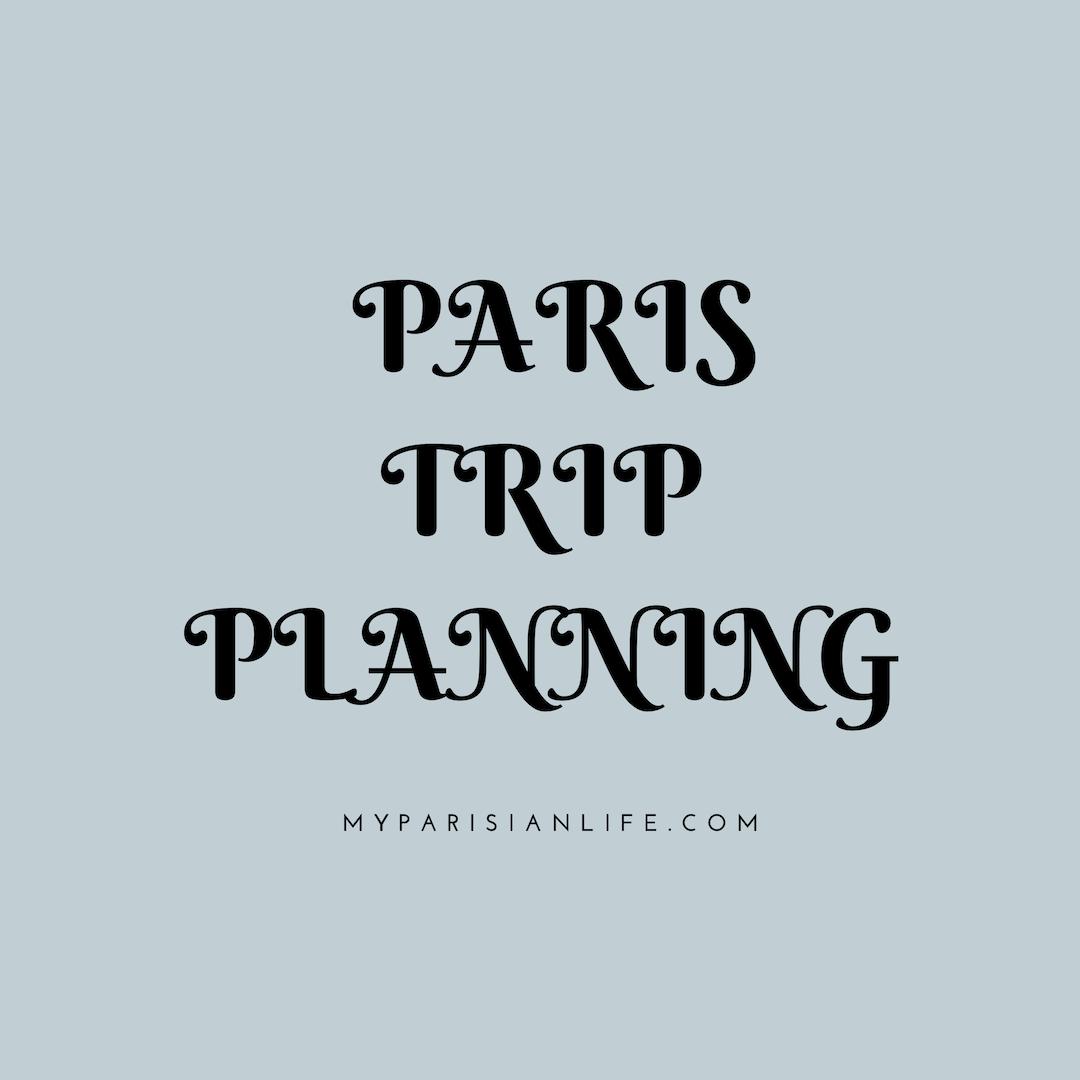 paris trip planning