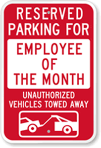 Employee of the Month Reserved Parking Sign