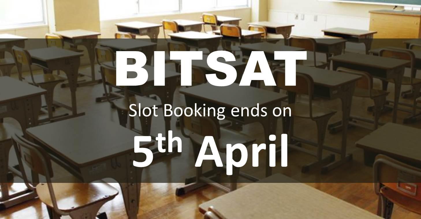 BITSAT Slot Booking