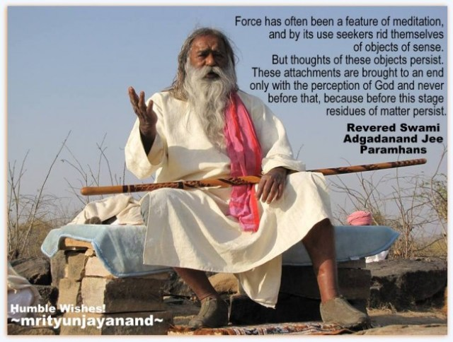 Force has often been a feature of meditation...!!!