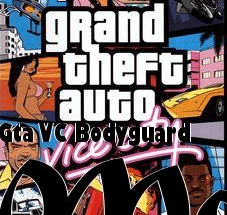 GTA Vice City Bodyguard PC Game free download full