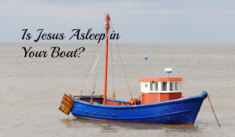 Is God Sleeping or Wide Awake on Your Boat