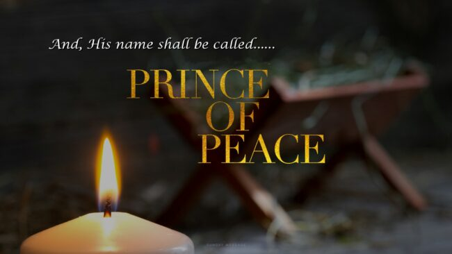 And He Shall Be Called Prince of Peace