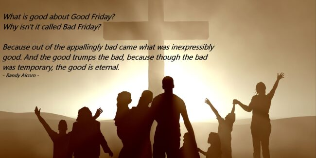 "Is ""Good Friday"" an Oxymoron?"