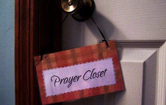 Is Your Prayer Closet Cluttered?
