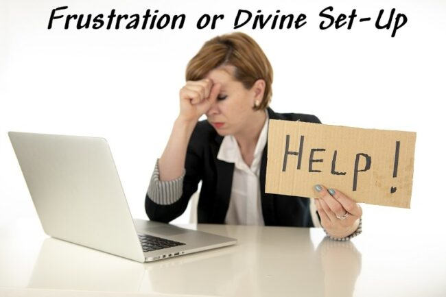 Frustrations can Lead to Divine Appointments