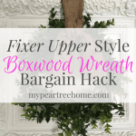 DIY Boxwood Wreath & Frame for $10
