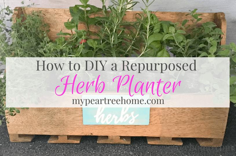 Herb Planter Diy Hack My Pear Tree Home