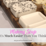 Making Soap-It's Way Easier Than You Think!
