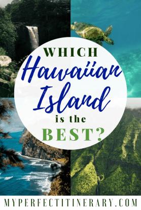 Which Hawaiian Island is the best? Maui, Kauai, Big Island, Hawaii comparison.