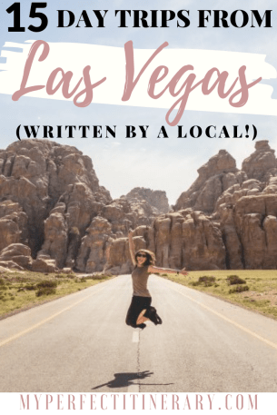 15 Best day trips from las vegas, best hiking around las vegas, Things to do in Las Vegas with a car, locals guide to las vegas