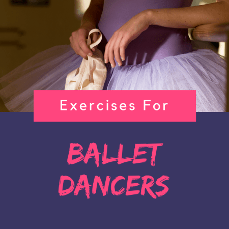 Exercises for ballet dancers