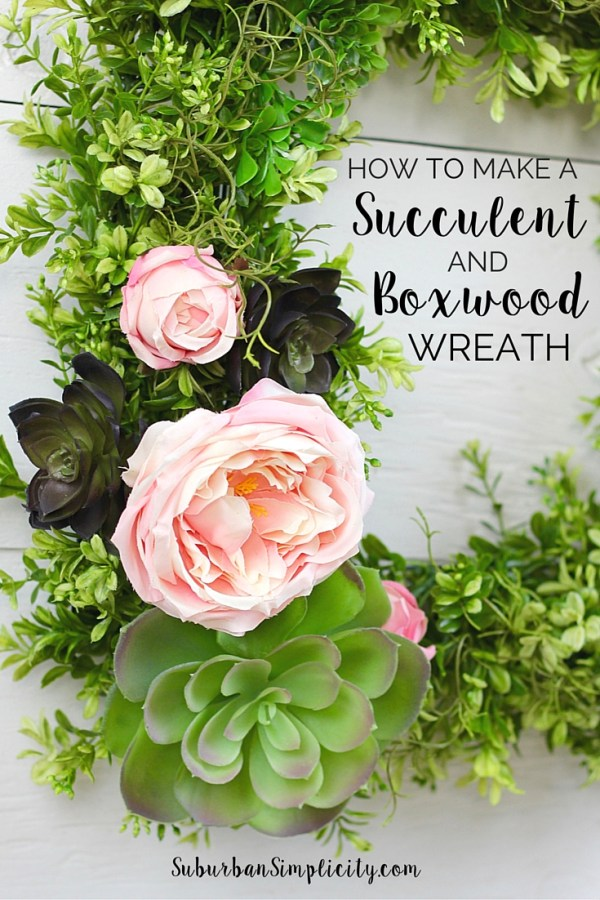 How to Make a Succulent and Boxwood Wreath