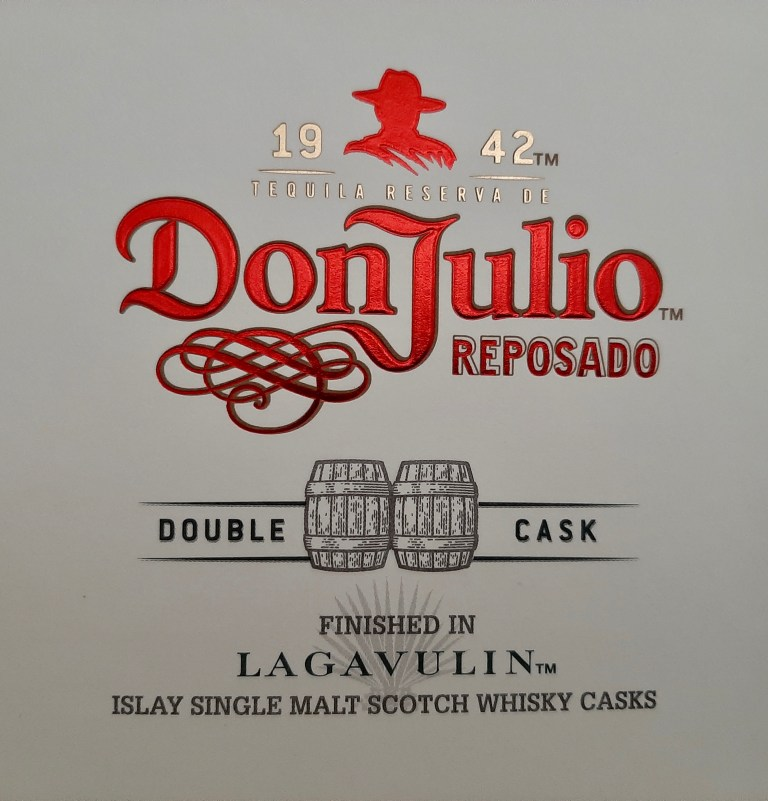 A box of Don Julio tequila that was finished in a Lagavulin whisky cask.