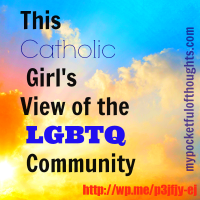 This Catholic Girl's View of the LGBTQ Community #pocketthoughts
