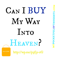 Can I Buy Salvation?