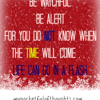Be Watchful, Be Alert!