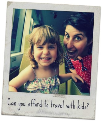 Can you afford to travel with kids?