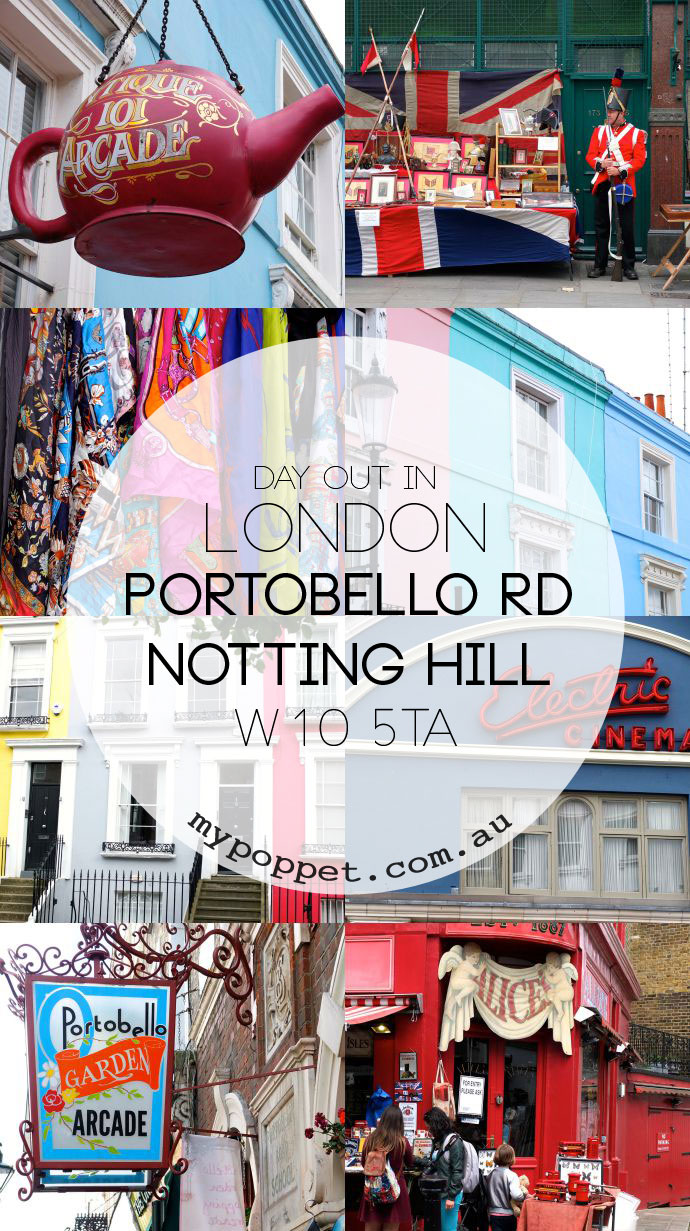 Day out in London - Portobello Road Notting Hill