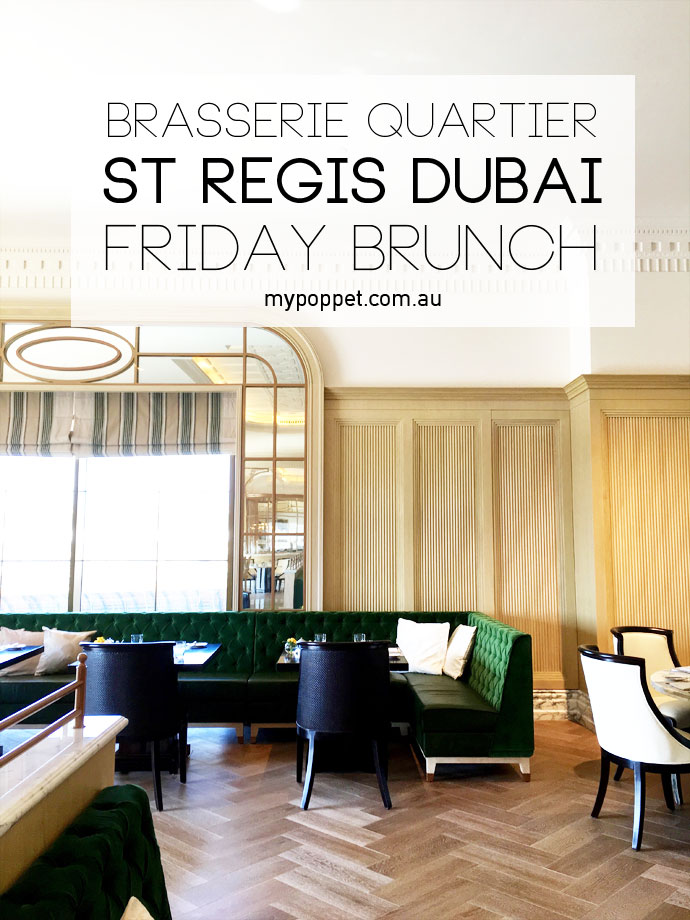 FRIDAY BRUNCH ST REGIS DUBAI