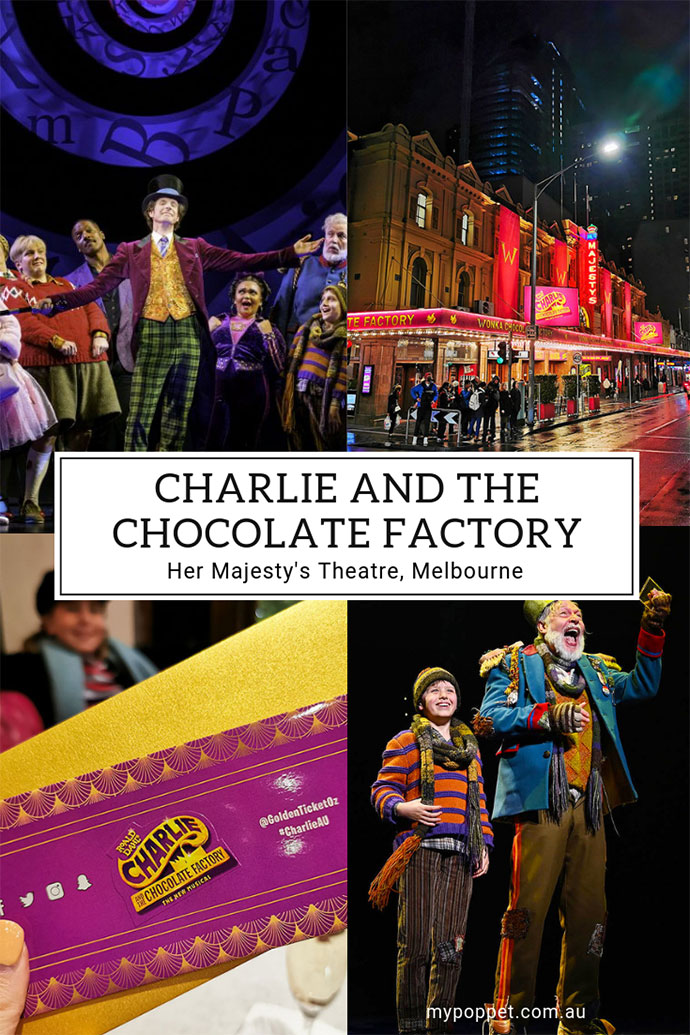 Charlie and the chocolate factory melbourne review mypoppet.com.au