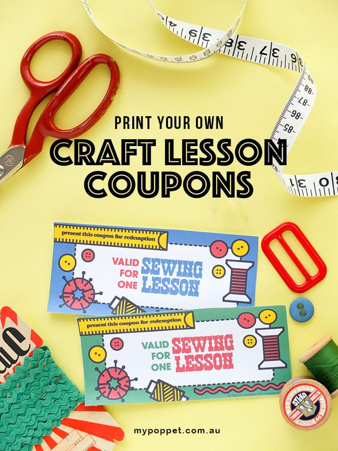 Print Your Own - Craft Lesson Coupons. What a great gift idea. mypoppet.com.au
