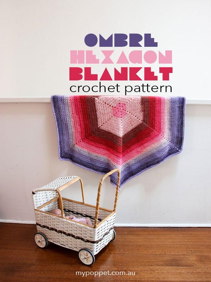 Ombre Hexagon Blanket Pattern - Free crochet Pattern - mypoppet.com.au