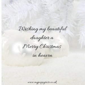 Baby loss Quote: Wishing my beautiful daughter a merry Christmas in heaven.