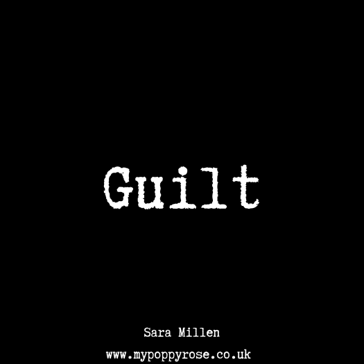 Quote: Guilt.