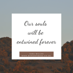 Quote: Our souls will be entwined forever.