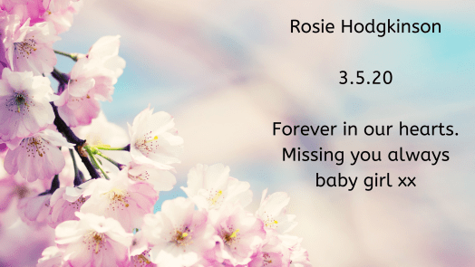 Remembering our babies: Rosie Hodgkinson.