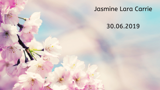 Remembering our babies: Jasmine Lara Carrie.