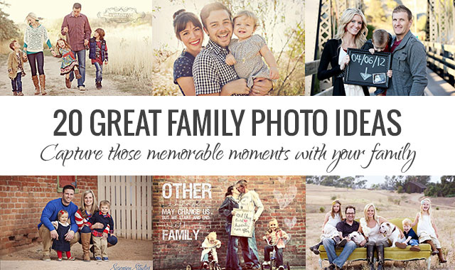 20 Great Family Photo Ideas For Perfect Poses