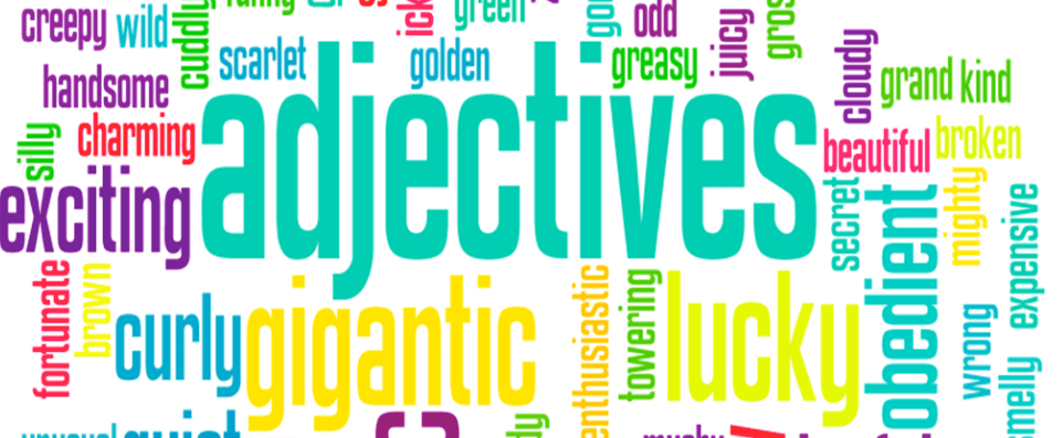 Adjectives: definition and use