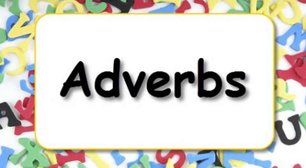 Adverbs : Formation