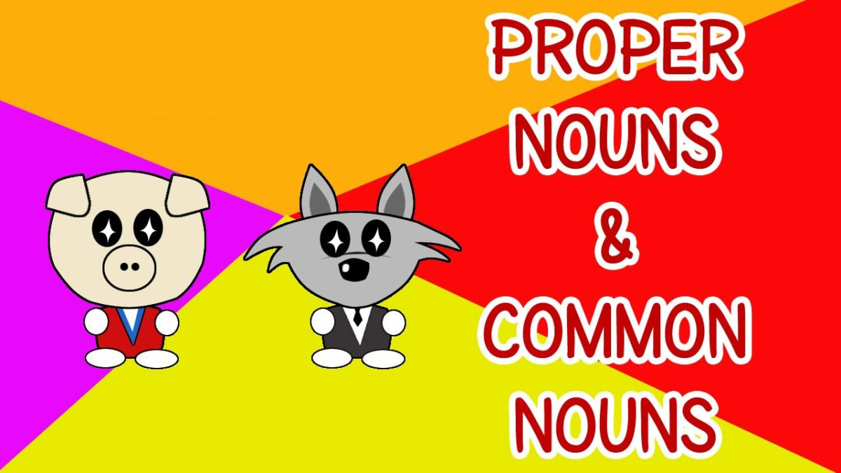 Nouns : Common Nouns & Proper Nouns