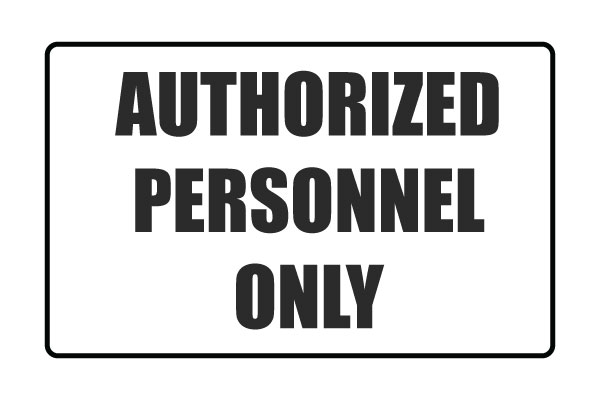 Printable Authorized Personnel Only Signs