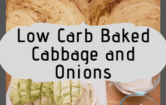 Low Carb Baked Cabbage and Onions