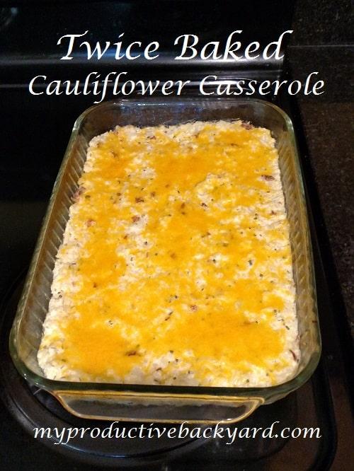 Twice Baked Cauliflower Casserole