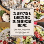 25 Low Carb & Keto Salad & Salad Dressing Recipes collage