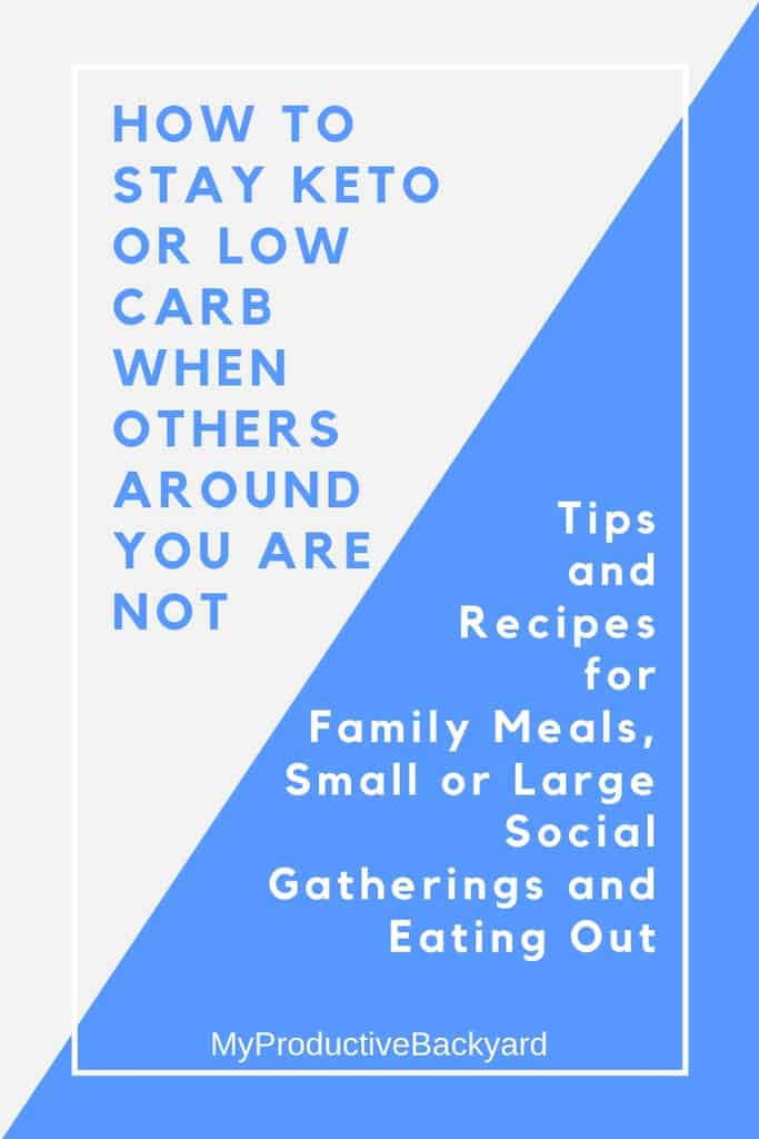 How to Stay Keto or Low Carb When Others Around You Are Not