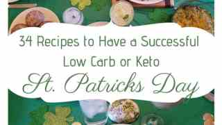 34 Recipes to Have a Successful Low Carb or Keto St. Patrick's Day